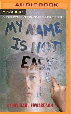 My Name Is Not Easy Cover Image