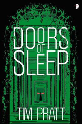 Doors of Sleep: Journals of Zaxony Delatree Cover Image