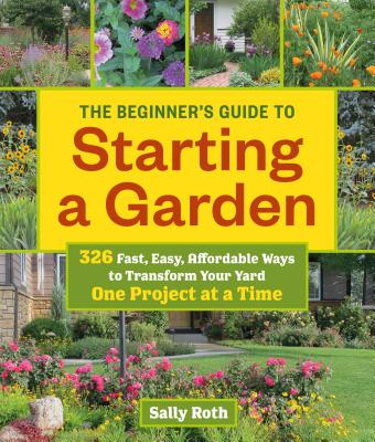 Cover for The Beginner's Guide to Starting a Garden