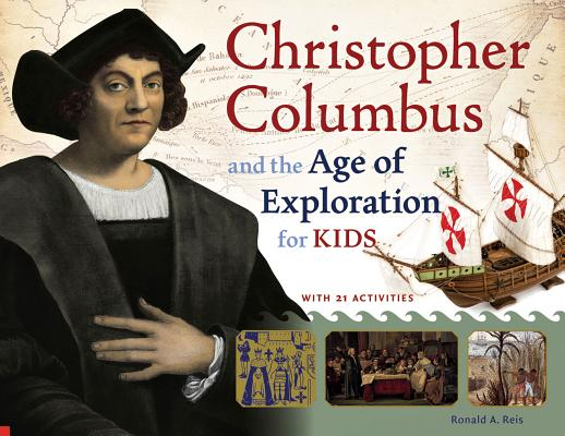 Christopher Columbus and the Age of Exploration for Kids Cover