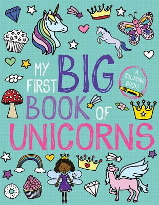 My First Big Book of Unicorns (My First Big Book of Coloring) Cover Image