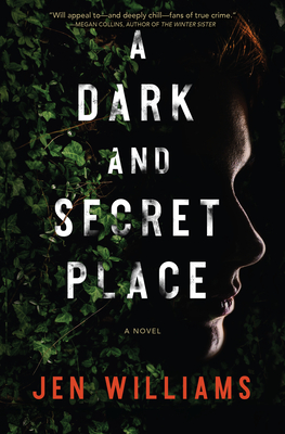 A Dark and Secret Place: A Novel Cover Image
