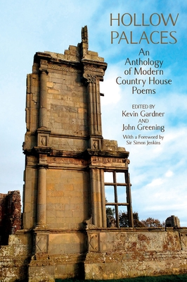 Hollow Palaces: An Anthology of Modern Country House Poems Cover Image