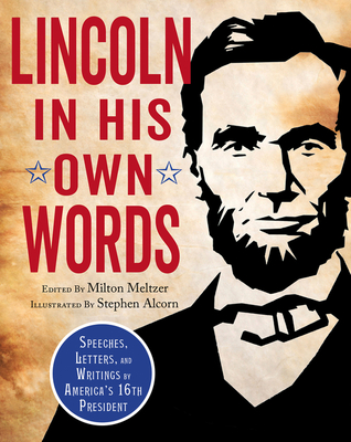 Lincoln in His Own Words Cover Image