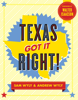 Texas Got It Right! Cover
