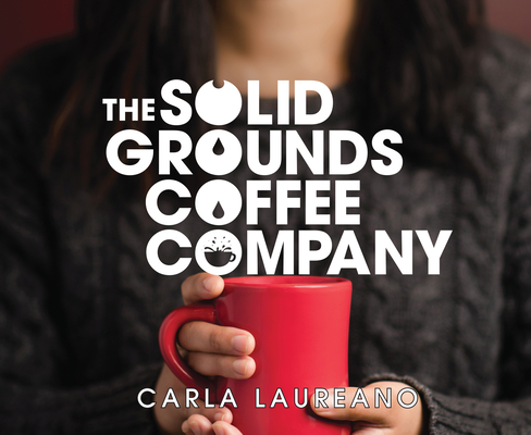 Cover for The Solid Grounds Coffee Company (The Saturday Night Supper Club #3)