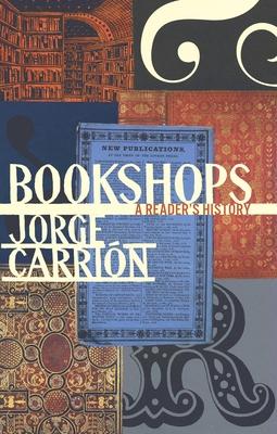 Bookshops: A Reader's History (Biblioasis International Translation #21) Cover Image