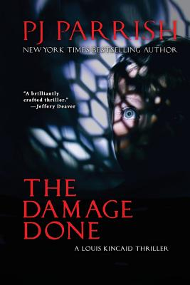 The Damage Done: A Louis Kincaid Thriller Cover Image