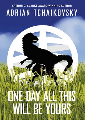 One Day All This Will Be Yours Signed Limited Edition Cover Image
