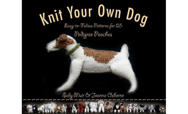 Knit Your Own Dog: Easy-to-Follow Patterns for 25 Pedigree Pooches Cover Image