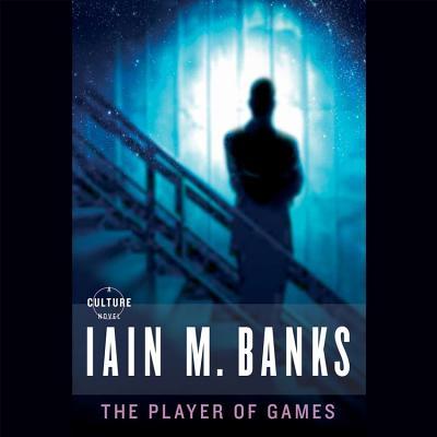 The Player of Games Lib/E (Culture #2) Cover Image