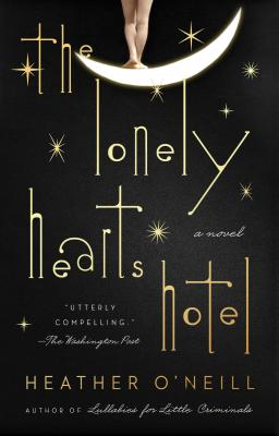 The Lonely Hearts Hotel: A Novel Cover Image