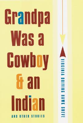 Grandpa Was a Cowboy and an Indian and Other Stories Cover Image