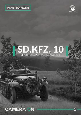 Sd.Kfz. 10 Leichter Zugkraftwagen 1t (Camera on #5) Cover Image