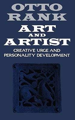 Art and Artist: Creative Urge and Personality Development Cover Image