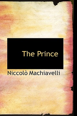 The Prince (Bibliobazaar Reproduction) Cover Image