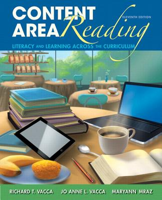 Content Area Reading: Literacy and Learning Across the Curriculum, Loose-Leaf Version Cover Image