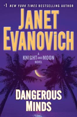 Dangerous Minds: A Knight and Moon Novel Cover Image