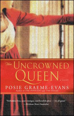 The Uncrowned Queen: A Novel (The Anne Trilogy #3) Cover Image