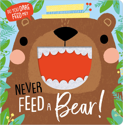 Never Feed a Bear! Cover Image