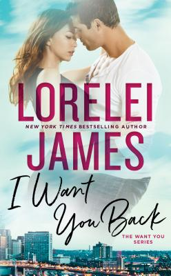 I Want You Back (The Want You Series #1) Cover Image