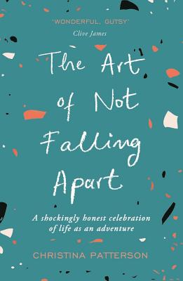 The Art of Not Falling Apart Cover Image