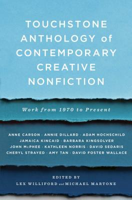 Touchstone Anthology of Contemporary Creative Nonfiction: Work from 1970 to the Present Cover Image
