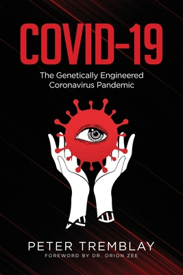 Covid-19: The Genetically Engineered Pandemic Cover Image