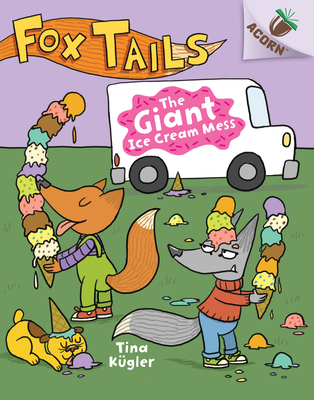 The Giant Ice Cream Mess: An Acorn Book (Fox Tails #3) (Library Edition) Cover Image