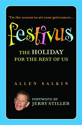 Festivus: The Holiday for the Rest of Us Cover Image