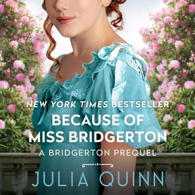 Because of Miss Bridgerton Lib/E Cover Image