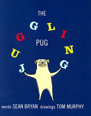 The Juggling Pug Cover