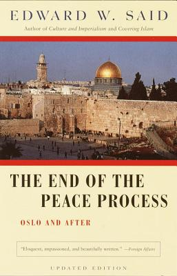 The End of the Peace Process: Oslo and After Cover Image