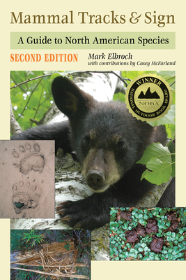 Mammal Tracks & Sign: A Guide to North American Species Cover Image