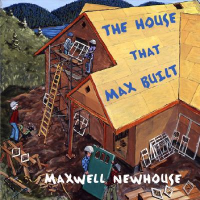 The House That Max Built Cover