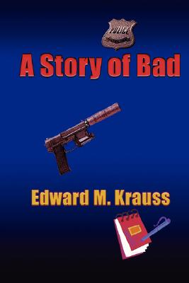 Cover for A Story of Bad