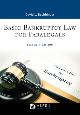 Basic Bankruptcy Law for Paralegals (Aspen Paralegal) Cover Image