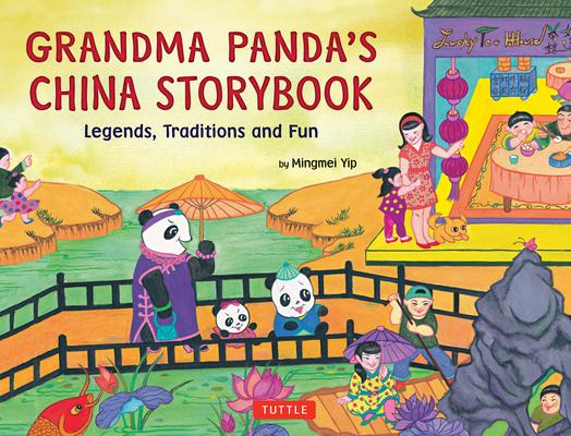 Grandma Panda's China Storybook: Legends, Traditions and Fun Cover Image