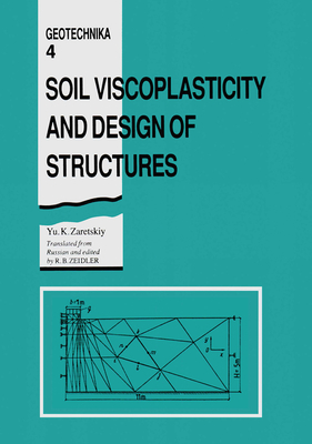 Soil Viscoplasticity and Design of Structures (Geotechnika #4) Cover Image