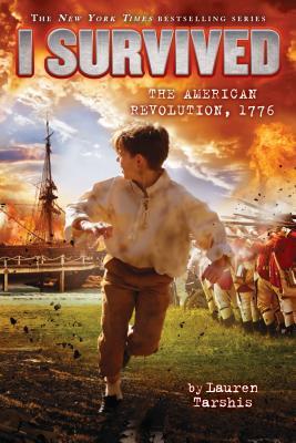I Survived the American Revolution, 1776 (I Survived #15) Cover Image