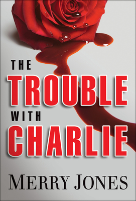 The Trouble with Charlie Cover