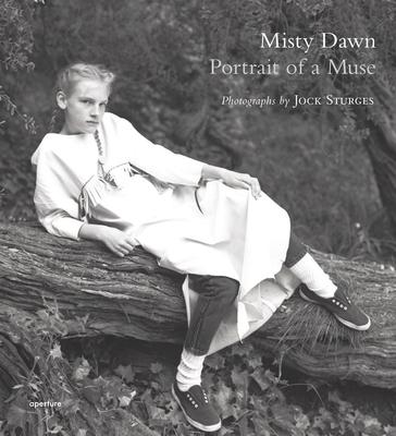 Jock Sturges: Misty Dawn: Potrait of a Muse Cover Image