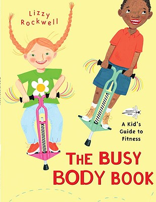 The Busy Body Book: A Kid's Guide to Fitness Cover Image