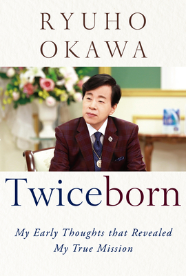Twiceborn: My Early Thoughts That Revealed My True Mission Cover Image