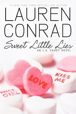 Sweet Little Lies: An L.A. Candy Novel Cover Image