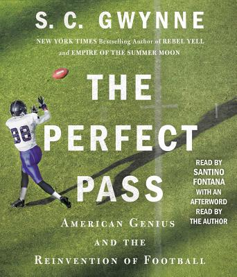 The Perfect Pass: American Genius and the Reinvention of Football Cover Image