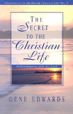 The Secret To The Christian Life Cover Image