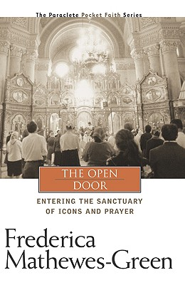 The Open Door: Entering the Sanctuary of Icons and Prayer Cover Image