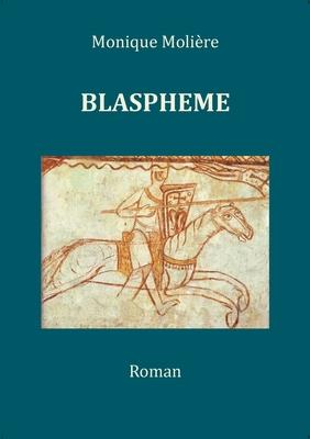 Blaspheme: Tome 1 Cover Image