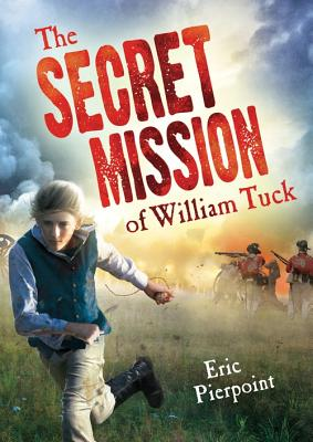 The Secret Mission of William Tuck Cover